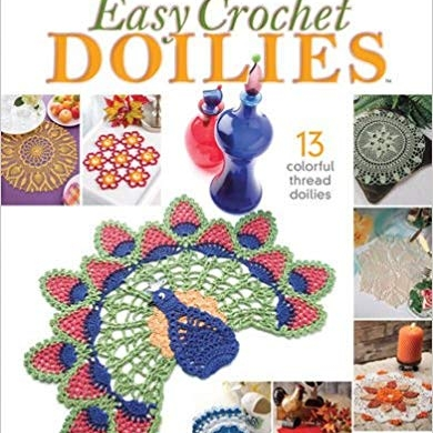 A Bakers Dozen: Easy Crochet Doilies