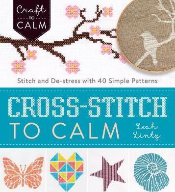 Cross Stitch to Calm