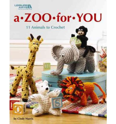 A Zoo For You Crochet Book