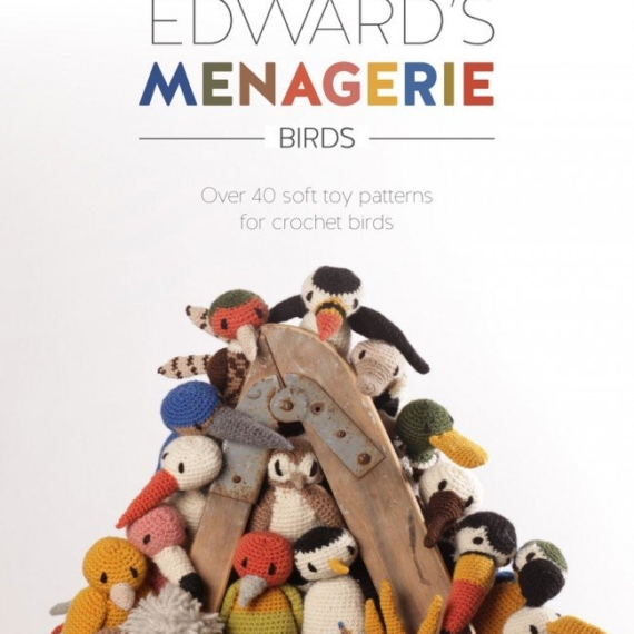 Edwards Menagerie Birds Crochet Book