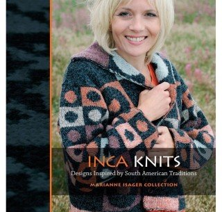 Inca Knits South American Traditions
