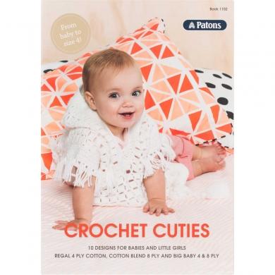 Patons Crochet Cuties Babies & Kids #1102