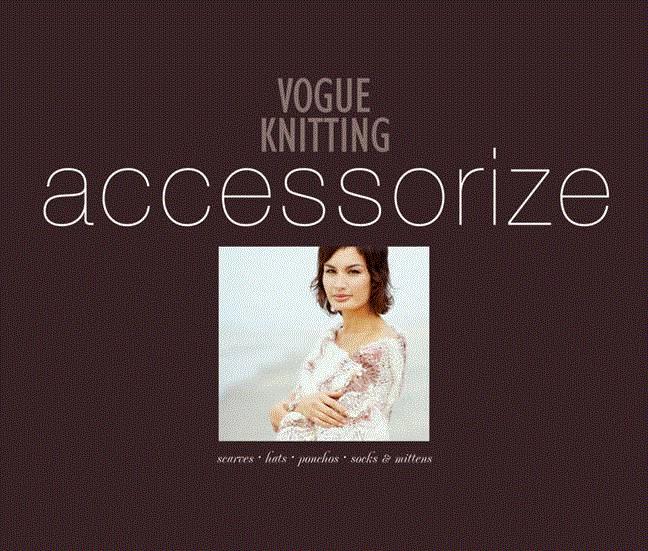 Vogue Knitting Accessorize