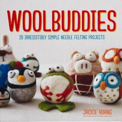 Woolbuddies Needle Felting Book